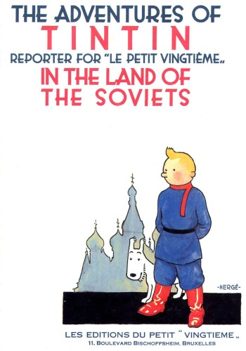 دانلود کتاب Tintin in The Land of The Soviets (The Adventures of Tintin 1) از ستاتیرا