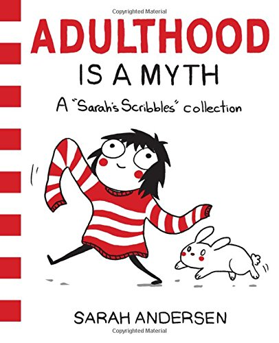 دانلود کتاب Adulthood is a Myth: A Sarah's Scribbles Collection 1449474195