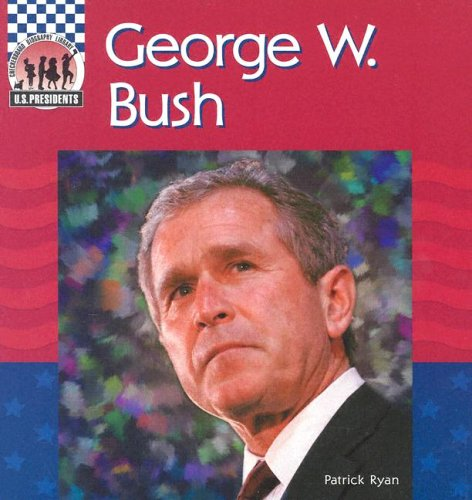 دانلود کتاب George W. Bush (United States Presidents) 1577653025
