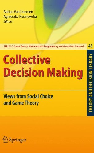 دانلود کتاب Theory and Decision Library C: 43Collective Decision Making: Views from Social Choice and Game Theory [1 ed.] 9783642028649