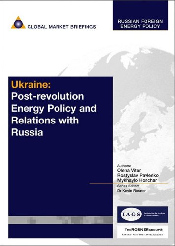دانلود کتاب Russian Foreign Energy PolicyUkraine: Post-Revolution Energy Policy and Relations with Russia 9781905050314
