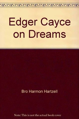 دانلود کتاب Edgar Cayce on Dreams [Paperback ed.] 0446342254