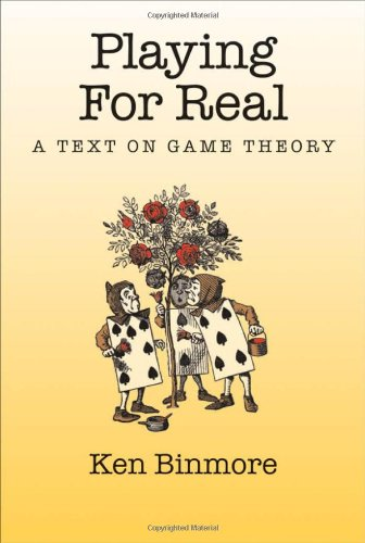دانلود کتاب Playing for real: a text on game theory 0195300572