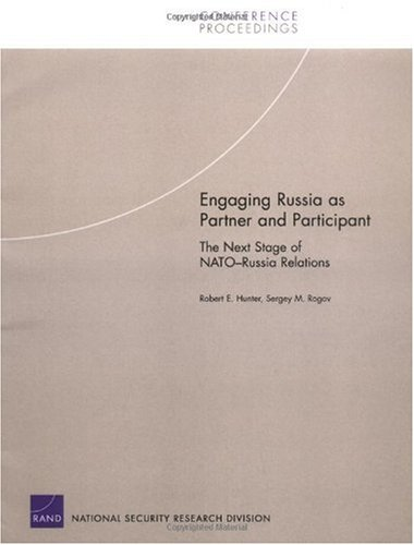 دانلود کتاب Engaging Russia As Partner And Participant: The Next Stage of Nato-russia Relations [1 ed.] 0833037056