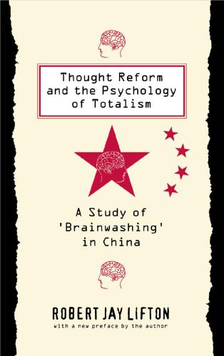 دانلود کتاب Thought Reform and the Psychology of Totalism [Kindle ed.] از ستاتیرا
