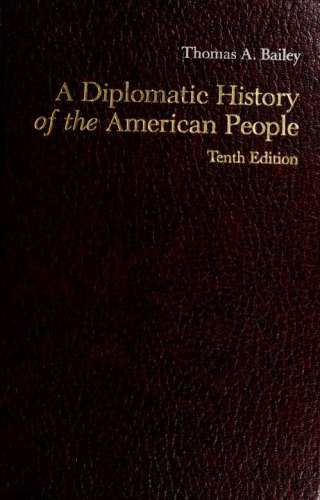 دانلود کتاب A diplomatic history of the American people [10 ed.] از ستاتیرا