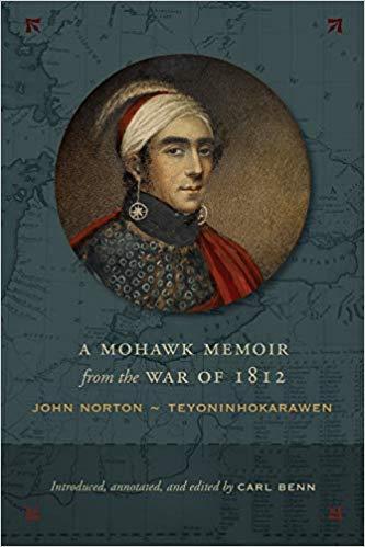 دانلود کتاب A Mohawk Memoir from the War of 1812: John Norton - Teyoninhokarawen 1487504322