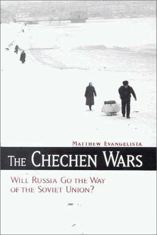 دانلود کتاب The Chechen Wars: Will Russia Go the Way of the Soviet Union? 0815724985