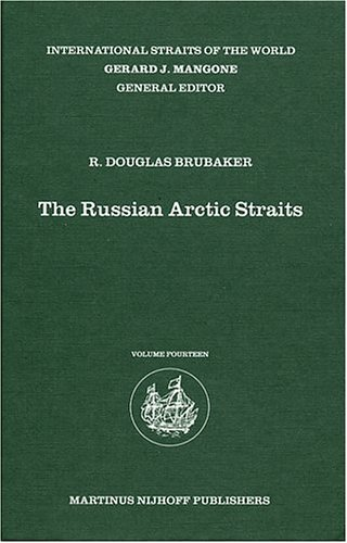 دانلود کتاب The Russian Arctic Straits (International Straits of the World) [annotated edition] 9004141804