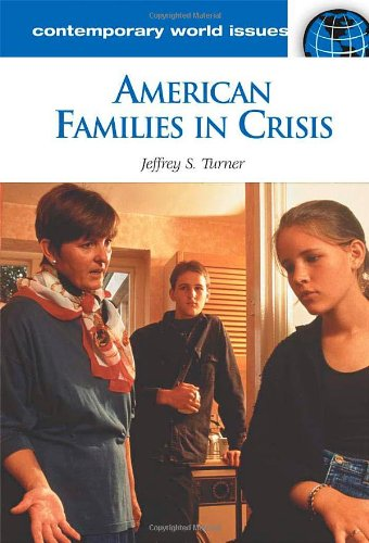 دانلود کتاب American Families in Crisis: A Reference Handbook (Contemporary World Issues) [2 ed.] 1598841645