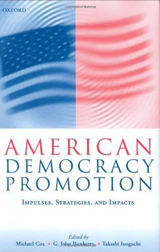 دانلود کتاب American Democracy Promotion: Impulses