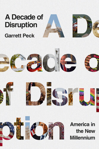 دانلود کتاب A Decade of Disruption: America in the New Millennium 1643134442