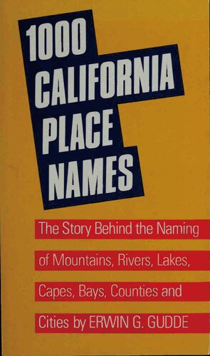 دانلود کتاب 1000 California Place Names: The Story Behind the Naming of Mountains