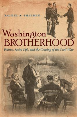 دانلود کتاب Civil War AmericaWashington Brotherhood: Politics