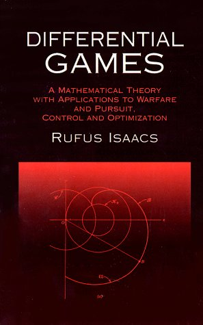 دانلود کتاب Differential Games: A Mathematical Theory with Applications to Warfare and Pursuit