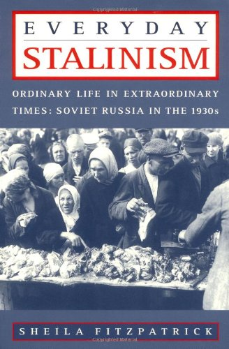 دانلود کتاب Everyday Stalinism: Ordinary Life in Extraordinary Times: Soviet Russia in the 1930s 0195050010