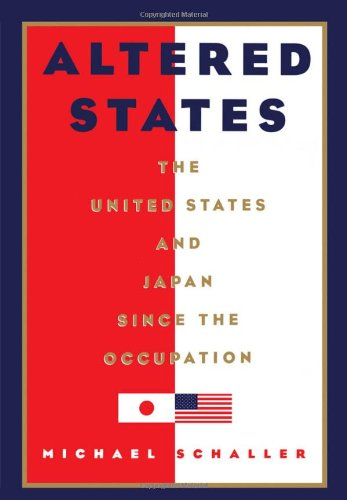 دانلود کتاب Altered States: The United States and Japan since the Occupation 0195069161