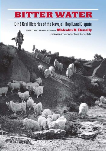 دانلود کتاب Bitter Water: Diné Oral Histories of the Navajo-Hopi Land Dispute 9780816528981