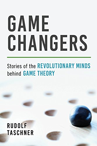 دانلود کتاب Game Changers: Stories of the Revolutionary Minds behind Game Theory 1633883736