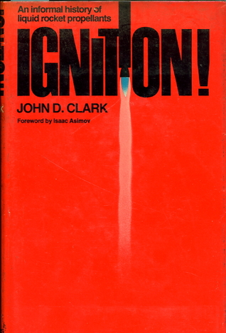 دانلود کتاب Ignition!: An informal history of liquid rocket propellants 0813507251