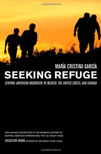 دانلود کتاب Seeking Refuge: Central American Migration to Mexico