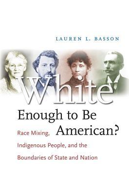 دانلود کتاب White Enough to Be American?: Race Mixing