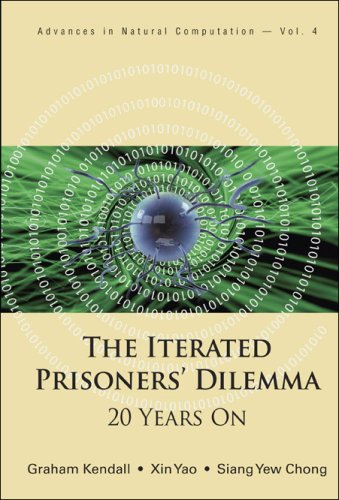 دانلود کتاب Advances in Natural ComputationIterated Prisoners' Dilemma: 20 Years On [illustrated edition] 9789812706973