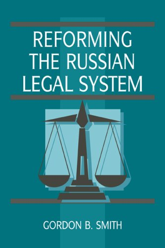 دانلود کتاب Reforming the Russian Legal System (Cambridge Russian Paperbacks) 9780511521898