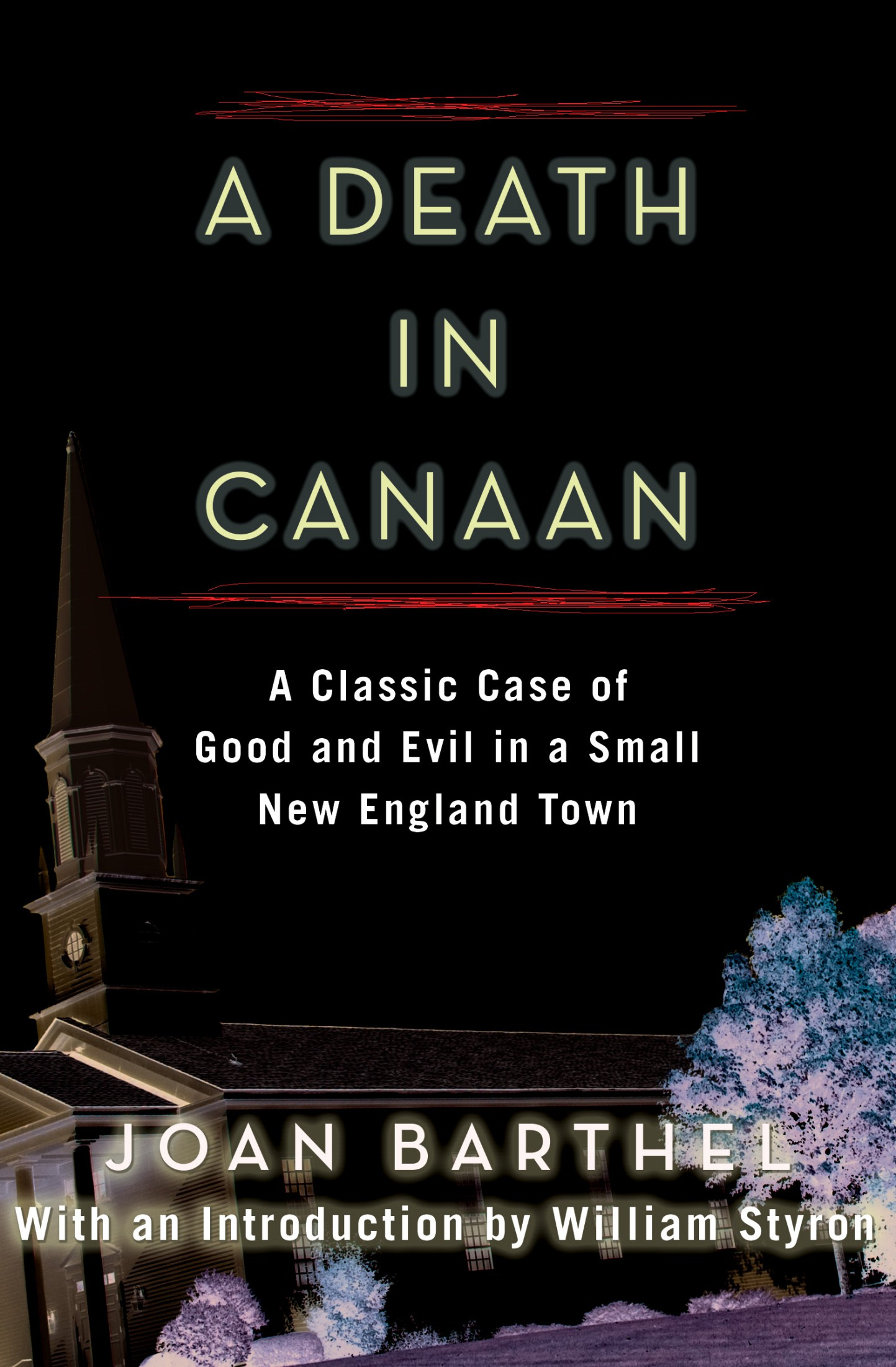 دانلود کتاب A Death in Canaan: A Classic Case of Good and Evil in a Small New England Town [Original retail ed.] 0525704965