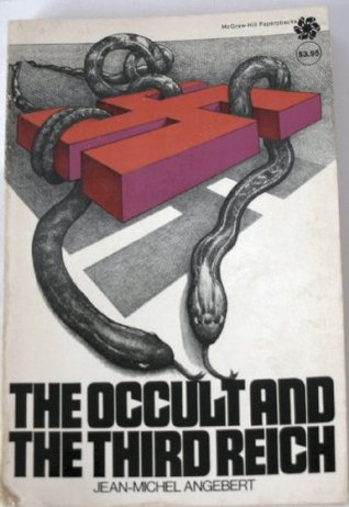 دانلود کتاب 0The Occult and the Third Reich: The Mystical Origins of Nazism and the Search for the Holy Grail [Unknown Binding ed.] 0070018502