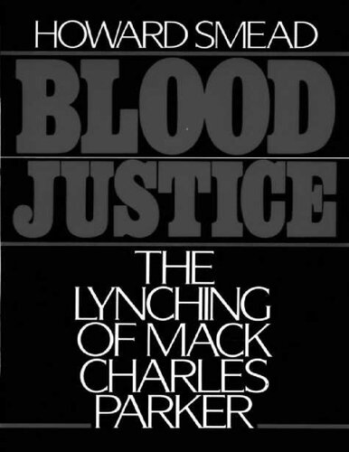 دانلود کتاب Blood Justice: The Lynching of Mack Charles Parker 0195054296