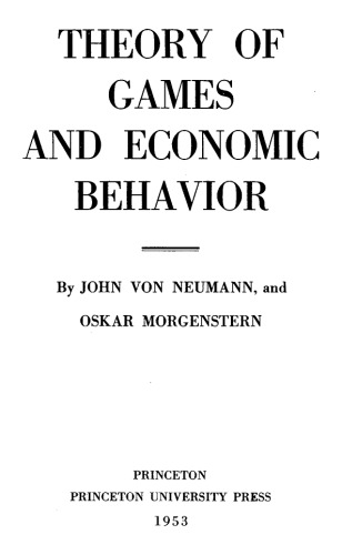 دانلود کتاب Theory of Games and Economic Behaviour [3rd ed.] 0691041830 از ستاتیرا