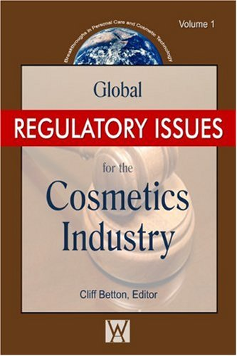دانلود کتاب Personal Care and Cosmetic TechnologyGlobal Regulatory Issues for the Cosmetics Industry 9780815515678