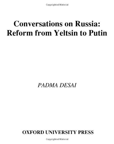 دانلود کتاب Conversations on Russia: Reform from Yeltsin to Putin 0195300610