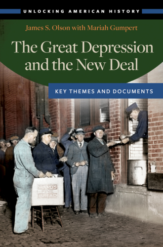 دانلود کتاب Unlocking American HistoryThe Great Depression and the New Deal: Key Themes and Documents 1440834628