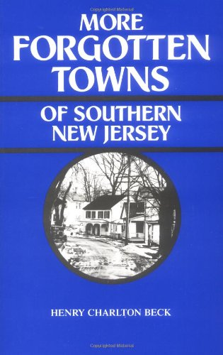 دانلود کتاب More Forgotten Towns of Southern New Jersey 0813504325