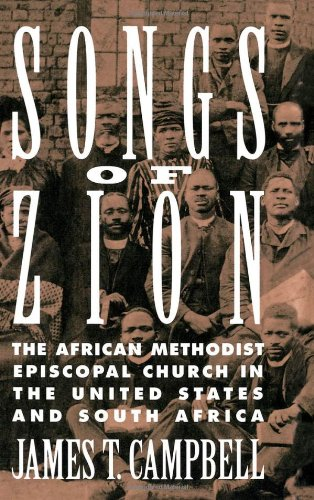 دانلود کتاب Songs of Zion: The African Methodist Episcopal Church in the United States and South Africa 0195078926