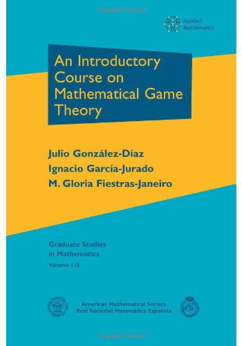 دانلود کتاب Graduate Studies in Mathematics 115An Introductory Course on Mathematical Game Theory 978-0-8218-5151-7