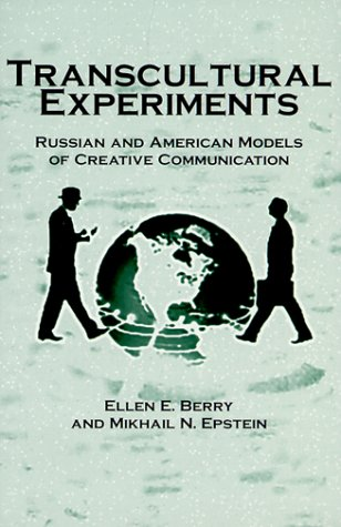 دانلود کتاب Transcultural Experiments: Russian and American Models of Creative Communication [1 ed.] 0312218087
