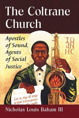 دانلود کتاب The Coltrane Church: Apostles of Sound
