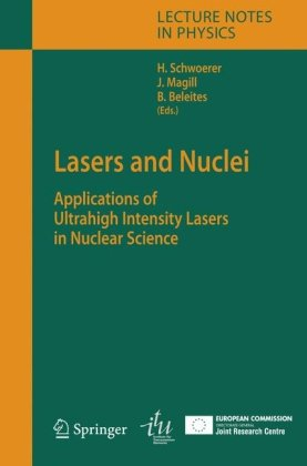 دانلود کتاب Lecture Notes in Physics 694Lasers and Nuclei: Applications of Ultrahigh Intensity Lasers in Nuclear Science [1 ed.] 3540302719