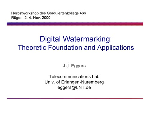 دانلود کتاب Digital Watermarking Theoretic Foundation and Applications از ستاتیرا